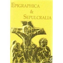 Epigraphica Sepulcralia 5 - Jiří Roháček