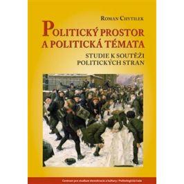 Politický prostor a politická témata - Roman Chytilek