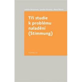 Tři studie k problému naladění - Jaroslav Novotný, Ladislav Benyovszky, Marie Pětová