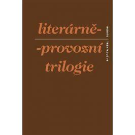 Literárně-provozní trilogie - S. d. Ch.
