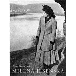 Milena Jesenská - Alena Wagnerová
