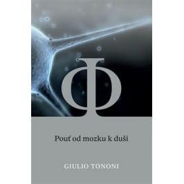 Pouť od mozku k duši - Guilio Tonomi