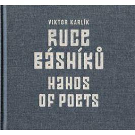Ruce básníků / Hands of Poets - Viktor Karlík