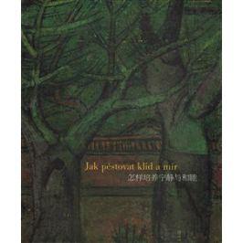 Jak pěstovat klid a mír - Josef Hejzlar, Zdeněk Sklenář