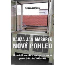 Kauza Jan Masaryk (nový pohled) - Václava Jandečková