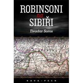Robinsoni na Sibiři - Tivadar Soros
