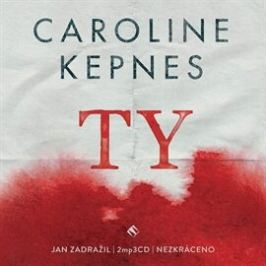 Ty - Caroline Kepnes - audiokniha