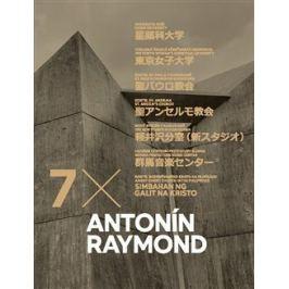 Antonín Raymond 7x - Dan Merta, Klára Pučerová