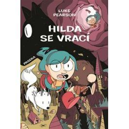 Hilda se vrací - Luke Pearson