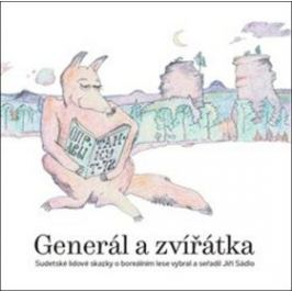 Generál a zvířátka - Jiří Sádlo
