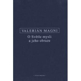 O Světle mysli a jeho obraze - Valerianus Magnus