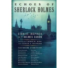 Echoes of Sherlock Holmes : Stories Inspired by the Holmes Canon - Klinger Leslie S., Kingová Laurie R.