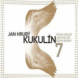 7 - Jan Hrubý, Kukulín - audiokniha
