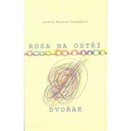 Rosa na ostří - Jarmila Hannah Čermáková