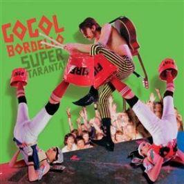 Super Taranta! - Gogol Bordello - audiokniha