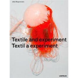 Textil a experiment / Textile and Experiment - Jitka Škopová