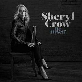 Be Myself - Sheryl Crow - audiokniha