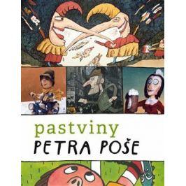 Pastviny Petra Poše - Pavel Šmidrkal