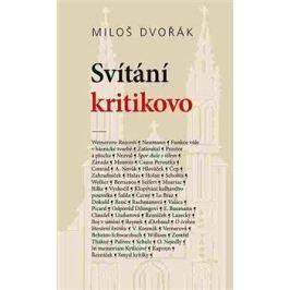 Svítání kritikovo - Miloš Dvořák, Ladislav Soldán
