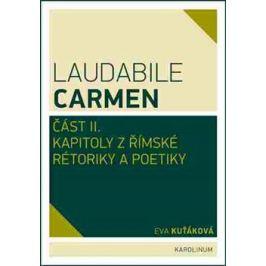 Laudabile Carmen část II. - Eva Kuťáková