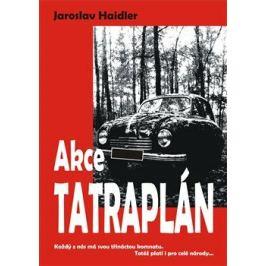 Akce Tatraplán - Jaroslav Haidler