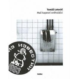 Malí kapesní sněhuláčci - Tomáš Lotocki