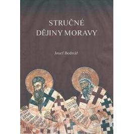 Stručné dějiny Moravy - Josef Bednář