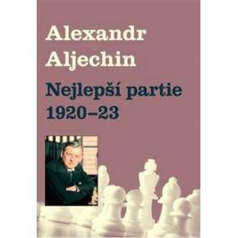 Nejlepší partie 1920-1923 - Alexandr Alechin