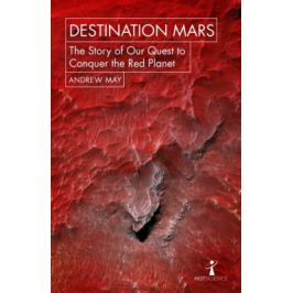 Destination Mars - Andrew May
