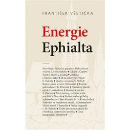 Energie Ephialta - František Všetička