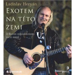 Exotem na této zemi - Ladislav Heryán - audiokniha