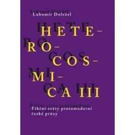 Heterocosmica III. - Lubomír Doležel