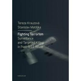 Fighting Terrorism - Krauzová Tereza, Matějka Stanislav