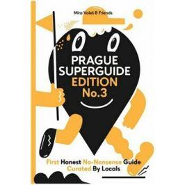 Prague Superguide Edition No. 3 - Miroslav Valeš, kolektiv autorů, Václav Havlíček