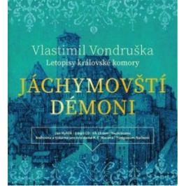 Jáchymovští démoni - Vlastimil Vondruška, Jan Hyhlík - audiokniha