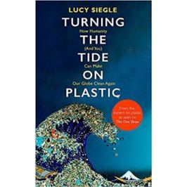 Turning the Tide on Plastic - Lucy Siegle