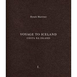 Cesta na Island/Voyage to Iceland - Otto M. Urban, Hynek Martinec