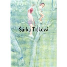 Šárka Trčková - Vladimír Kokolia