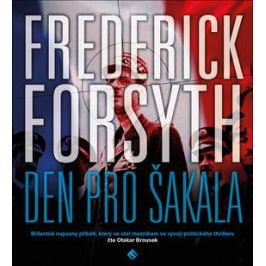 Den pro Šakala - Frederick Forsyth - audiokniha