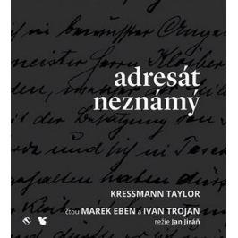 Adresát neznámý - Taylor Kressmann - audiokniha