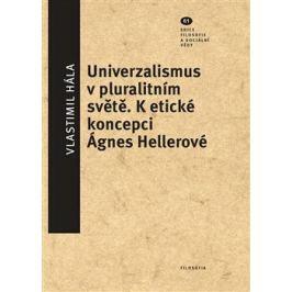 Universalismus v pluralitním světě - Vlastimil Hála