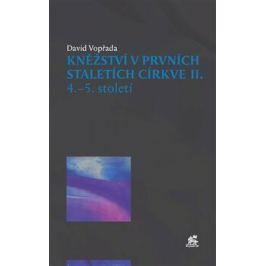Kněžství v prvních staletích církve II - David Vopřada