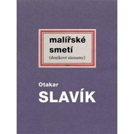 Malířské smetí - Otakar Slavík