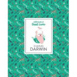 Charles Darwin: Little Guide to Great Lives - Dan Green