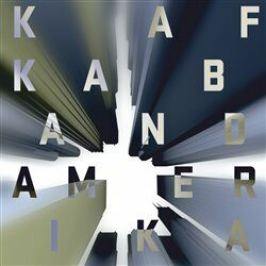Amerika - Kafka Band - audiokniha