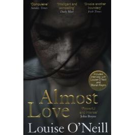 Almost Love - Luise O´Neill