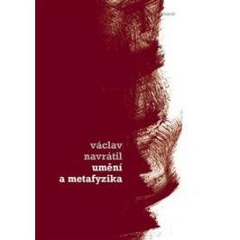 Umění a metafyzika - Václav Navrátil