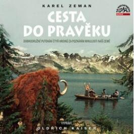 Cesta do pravěku - Karel Zeman - audiokniha