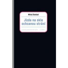 Jízda na skle ochcanou strání - Miloš Doležal