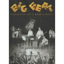 Big Beat šedesátých let v Brně a okolí - Jiří Donné Smýkal